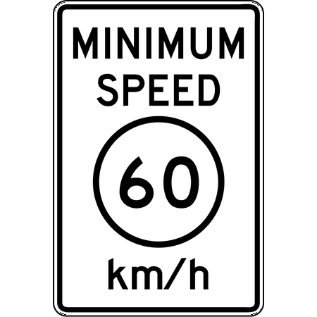 Traffic Signs - R2-4P: Minimum Speed Limit (Plaque) (Metric) 12 x 18 Peel-n-Stick Sign Street Weather Approved Sign