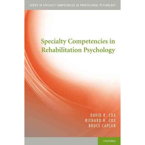 Specialty Competencies in Rehabilitation Psychology