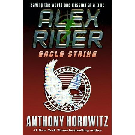 Eagle Strike : An Alex Rider Adventure