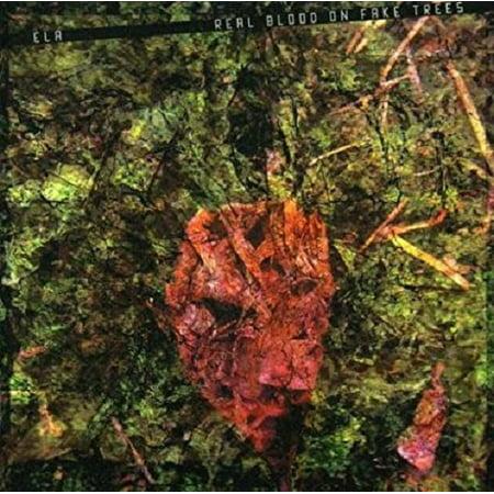 Ela - Real Blood on Fake Trees (CD) - Using Fake Blood