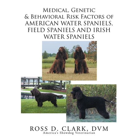 Medical, Genetic & Behavioral Risk Factors of American Water Spaniels, Field Spaniels and Irish Water Spaniels - (Irish Water Spaniel Puppies)