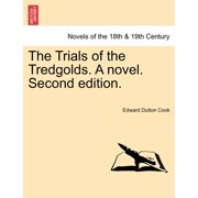 The Trials of the Tredgolds. a Novel. Second Edition.