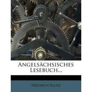 Angelsachsisches Lesebuch...