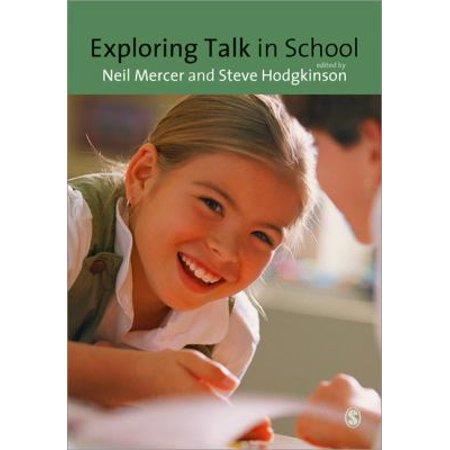 Exploring Talk In School  Inspired By The Work Of Douglas Barnes