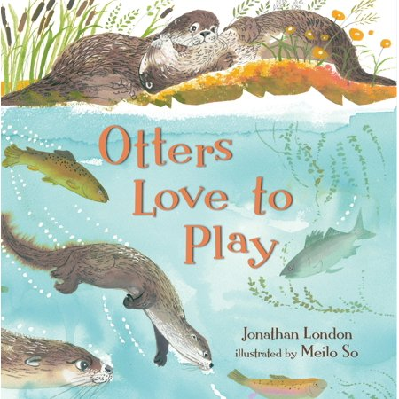 Otters Love to Play (Otter Loves Halloween)