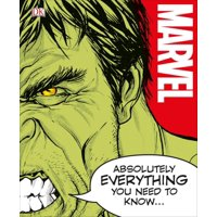 MARVEL ABSOLUTELY EVERYTH ING YOU NEED TO KNOW