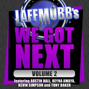 Laffmobb's We Got Next, Vol. 2 - Audiobook