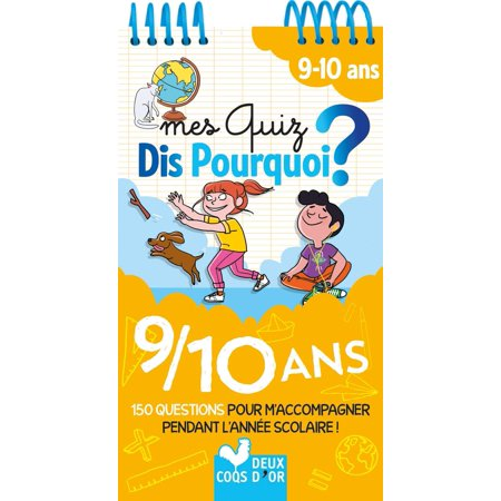 Mes quiz Dis pourquoi - 9/10 ans - eBook (Best Smartphone For Me Quiz)