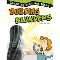 Fantastic Fails: Building Blunders: Learning from Bad Ideas (Hardcover)