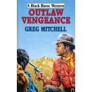 Outlaw Vengeance - eBook
