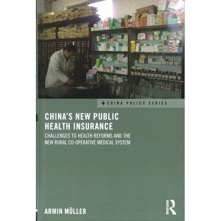 Chinas New Public Health Insurance