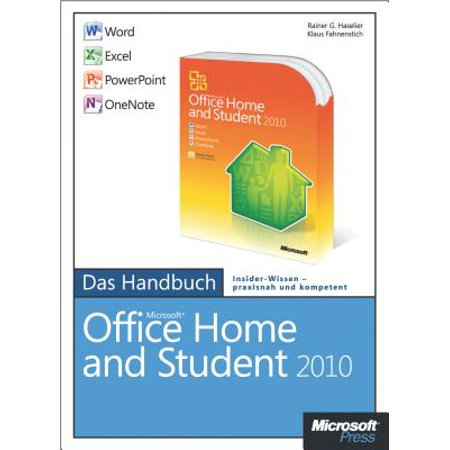 Microsoft Office Home and Student 2010 - Das Handbuch: Word, Excel, PowerPoint, OneNote - eBook ()