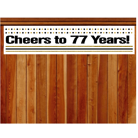 Item#077CIB 77th Birthday / Anniversary Cheers Wall Decoration Indoor / OutDoor Party Banner (10 x 50inches) - Cheers Banner