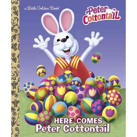 Here Comes Peter Cottontail Little Golden Book  Peter Cottontail