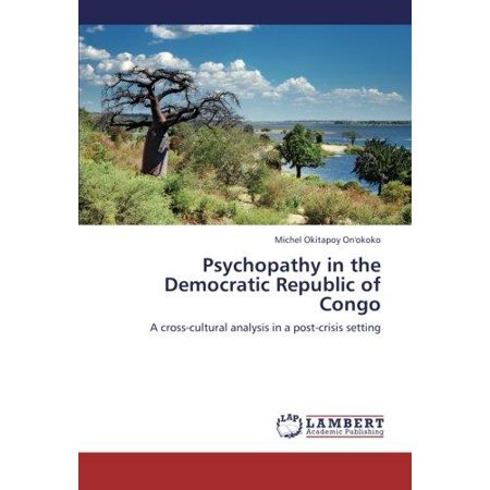 Psychopathy In The Democratic Republic Of Congo