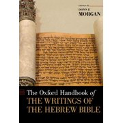 The Oxford Handbook of the Writings of the Hebrew Bible (Hardcover)