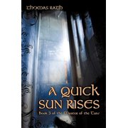 A Quick Sun Rises : Book 3 of the Master of the Tane
