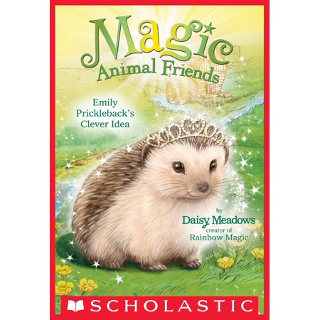 Emily Prickleback's Clever Idea (Magic Animal Friends #6) - eBook - Clever Halloween Ideas