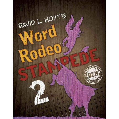 David L. Hoyt's Word Rodeo Stampede