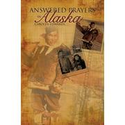 Answered Prayers in Alaska