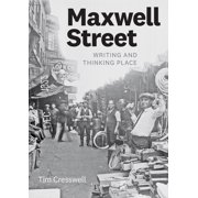 Maxwell Street : Writing and Thinking Place