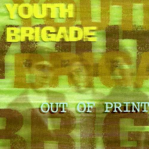 Youth Brigade - Out of Print [CD]