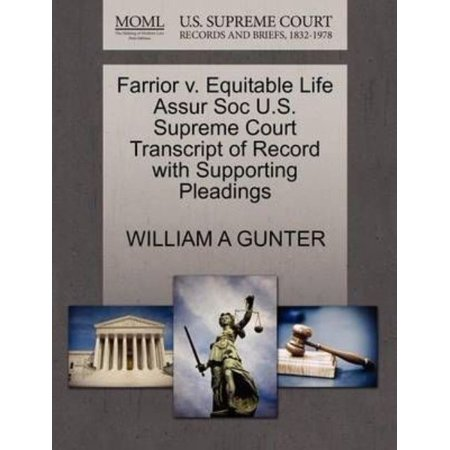 Farrior V  Equitable Life Assur Soc U S  Supreme Court Transcript Of Record With Supporting Pleadings