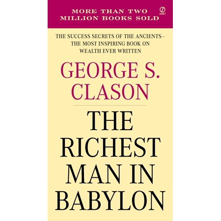 The Richest Man in Babylon : The Success Secrets of the Ancients--the Most Inspiring Book on Wealth Ever Written - Babylon Jewelry