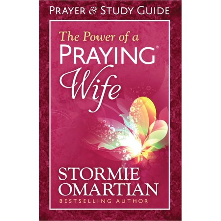 The Power of a Praying(r) Wife Prayer and Study Guide (Paperback) (A Wedding Prayer)