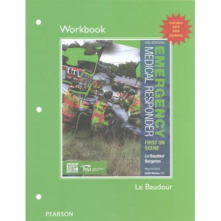 Workbook for Emergency Medical Responder : First on (American Red Cross Emergency Medical Responder Certificate)