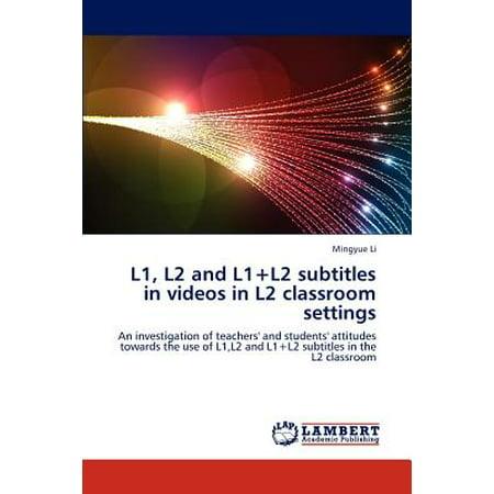 L1, L2 and L1+l2 Subtitles in Videos in L2 Classroom Settings (Video Subtitles)