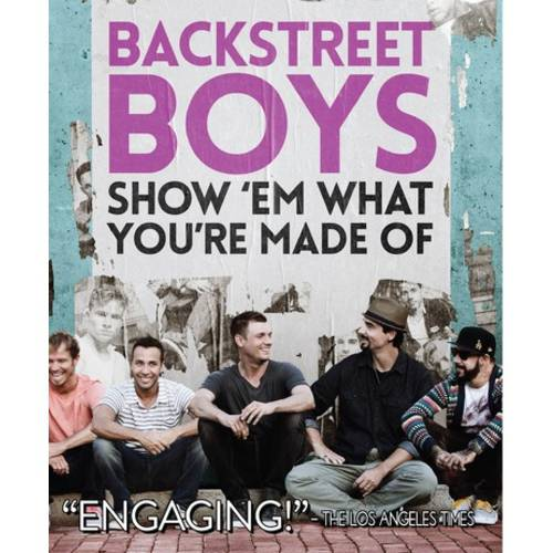 Backsteet Boys: Show'em What You're Made Of (Special Edition) (Music Blu-ray)