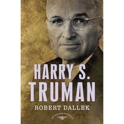 Harry S. Truman: The 33rd President, 1945-1953