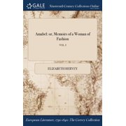 Amabel : Or, Memoirs of a Woman of Fashion; Vol. I