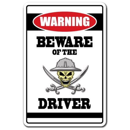 BEWARE OF THE DRIVER Warning Decal street driving racing road highway car