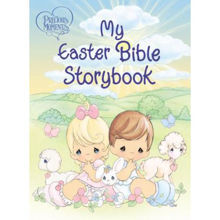 Precious Moments: My Easter Bible - Easter Bible Verses For Kids