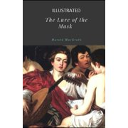 The Lure of the Mask Illustrated (Paperback)
