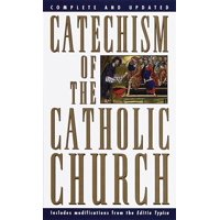 Catechism of the Catholic Church : Complete and Updated