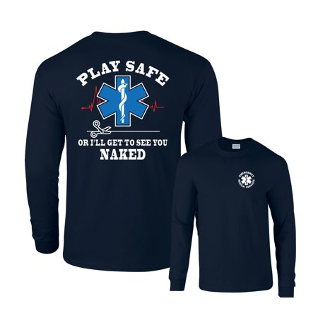 Naked Irish (Play Safe or I'll Get To See You Naked EMS Long Sleeve)