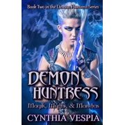 Demon Huntress 2: Magik, Myths, & Monsters - eBook