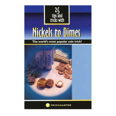 25 Tips and Tricks with Nickels to Dimes - The World's Most Popular Coin Magic - Coin Tricks