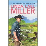 Brides of Bliss County, 1: The Marriage Pact (Paperback)