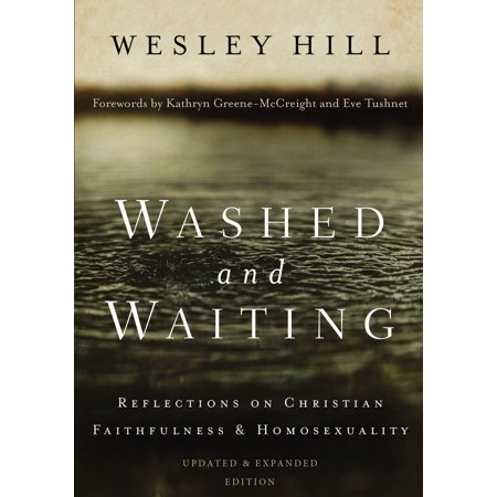 Washed and Waiting : Reflections on Christian Faithfulness and Homosexuality - Christian Reflection Halloween