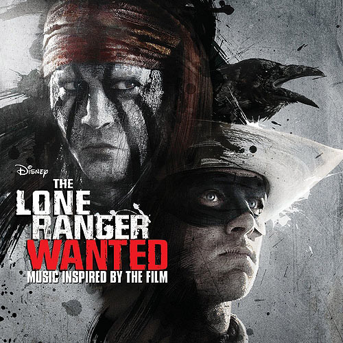 The Lone Ranger: Wanted Soundtrack