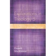 Explorations in Theology 5
