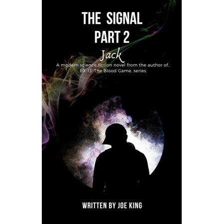 The Signal. Part 2, Jack. - eBook - Jack Signal Lead