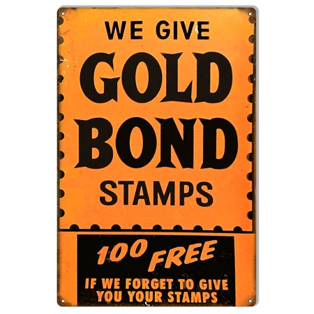 Money Sign - Gold Bond Stamps 100 Free Reproduction Money Metal Sign 12