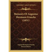 Memoirs of Augustus Hermann Francke (1831)