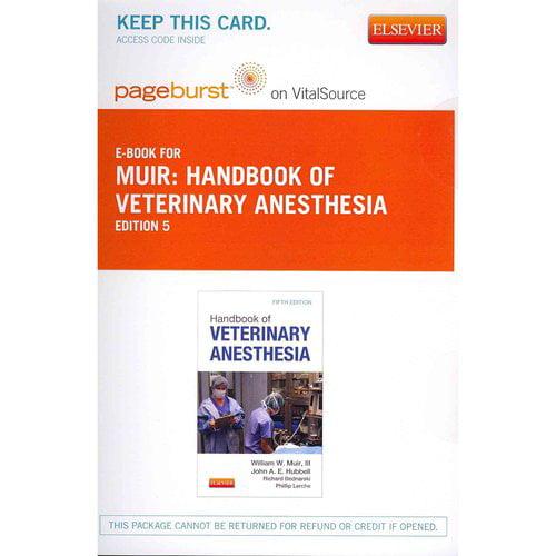 Handbook of Veterinary Anesthesia - Pageburst E-Book on Vitalsource (Retail Access Card)