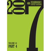 Yearbook of the United Nations 2007 - PART 4 - eBook